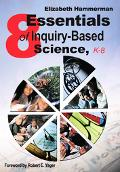 8 Essentials Of Inquiry-Based Science, K-8