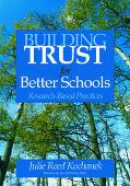 Building Trust For Better Schools Research-based Practices