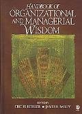 Handbook of Organizational Wisdom