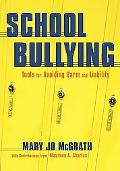 School Bullying Tools for Avoiding Harm And Liability