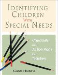 Identifying Children With Special Needs Checklists And Action Plans for Teachers