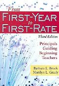 From First-year to First-rate Principals Guiding Beginning Teachers
