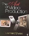 Art of Video Production