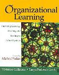 Organizational Learning Improving Learning, Teaching, And Leading in School Systems