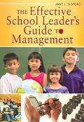 Effective School Leader's Guide to Management
