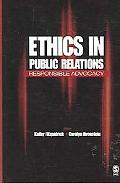 Ethics in Public Relations Responsible Advocacy