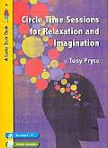 Circle Time Sessions for Relaxation And Imagination Promoting Emotional Development Using Re...