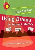 Using Drama to Support Literacy Activities for Children Aged 7 to 14