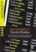 Key Concepts in Tourist Studies (SAGE Key Concepts series)