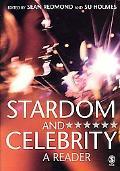 Stardom and Celebrity A Reader