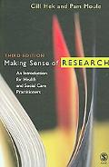Making Sense of Research An Introduction for Health And Social Care Practitioners
