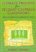 Literacy Projects for Student-centered Classrooms Tips and Lessons to Engage Students