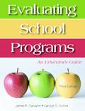 Evaluating School Programs An Educator's Guide