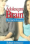 The Adolescent Brain: Reaching for Autonomy