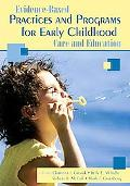 Evidence-Based Practices and Programs for Early Childhood Care and Education