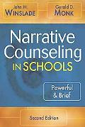 Narrative Counseling in Schools Powerful & Brief