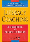 Literacy Coaching A Handbook for School Leaders