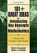 101+ Great Ideas for Introducing Key Concepts in Mathematics A Resource for Secondary School...