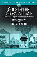 Gods in the Global Village The World's Religions in Sociological Perspective