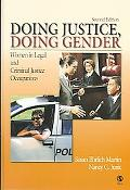 Doing Justice, Doing Gender Women in Legal And Criminal Justice Occupations