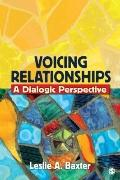 Voicing Relationships: A Dialogic Perspective