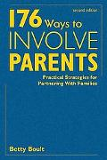 176 Ways to Involve Parents Practical Strategies for Partnering With Families
