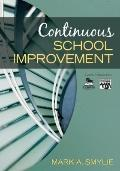 Continuous School Improvement (Leadership for Learning Series)