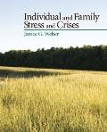 Individual and Family Stress and Crises