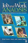 Job And Work Analysis Methods, Research, And Applications for Human Resource Management