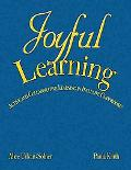 Joyful Learning