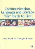 Communication Language and Literacy