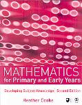 Mathematics for Primary and Early Years Developing Subject Knowledge