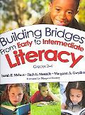 Building Bridges from Early to Intermediate Literacy, Grades 2-4