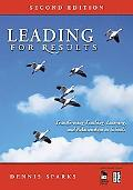 Leading for Results Transforming Teaching, Learning, And Relationships in Schools