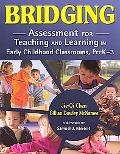 Assessment for Teaching and Learning in Early Childhood Classrooms
