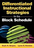Differentiated Instructional Strategies for the Block Schedule