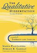 The Qualitative Dissertation: A Guide for Students and Faculty