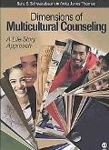 Dimensions of Multicultural Counseling