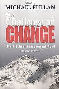 The Challenge of Change: Start School Improvement Now!