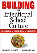 Building an Intentional School Culture