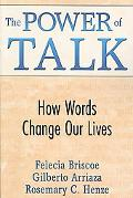Power of Talk: How Words Change the World