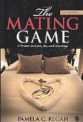The Mating Game: A Primer on Love, Sex, and Marriage