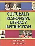 Culturally Responsive Literacy Instruction