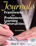 Journals as Frameworks for Professional Learning Communities