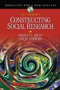 Constructing Social Research: The Unity and Diversity of Method (Sociology for a New Century...