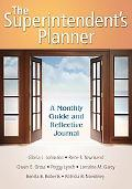 Superintendent's Planner: A Monthly Guide and Reflective Journal