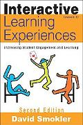 Interactive Learning Experiences: Increasing Student Engagement and Learning (Grades 6-12)