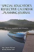 Special Educator's Reflective Calendar and Planning Journal: Motivation, Inspiration, and Af...