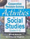 Cooperative Problem-Solving Activities for Social Studies, Grades 6-12