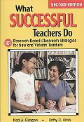 What Successful Teachers Do: 101 Research-Based Classroom Strategies for New and Veteran Tea...